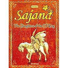 BAYALA book, Schleich, original Version by GECKO KECK: SAJANA - The Daughters of the Elf King (Bayala, Sajana Book 1) (English Edition)