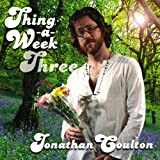 Songtexte von Jonathan Coulton - Thing a Week Three