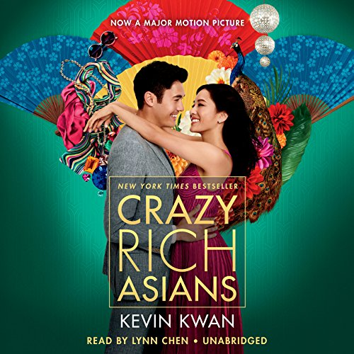 Crazy Rich Asians (Movie Tie-In Edition) (Crazy Rich Asians Trilogy, Band 1)