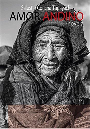 AMOR ANDINO: Novela