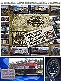The Western Pacific Railroad Museum at Portola [OV]