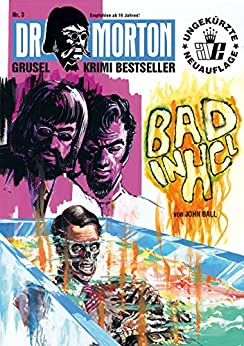 DR. MORTON - Grusel Krimi Bestseller 3: Bad in HCL