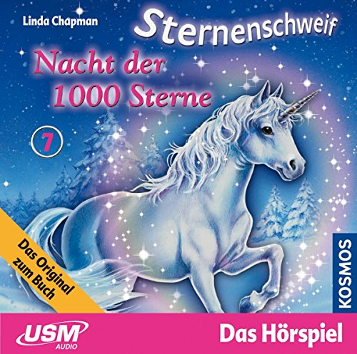 Preisvergleich Produktbild Sternenschweif Folge 7: Nacht der 1000 Sterne (Audio-CD)