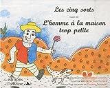 Les cinq sorts - Suivi de L'homme à la maison trop petite, edition bilingue Français-Italien