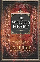 The Witch's Heart: The first book of The Circle of Souls: Volume 1