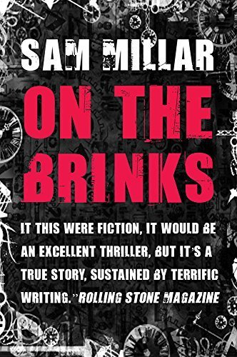 On the Brinks 2nd Revised Edition by Sam Millar (2014) Paperback