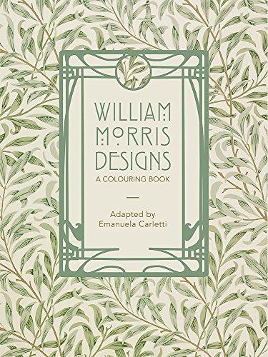 William Morris Designs: A Colouring Book (William Morris Artwork)