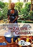 Der Zauber von Gambia - Johannes Müller