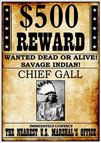500-reward-wanted-dead-or-alive-savage-indian-chief-gall-fantastic-a4-glossy-art-print-exclusive-to-