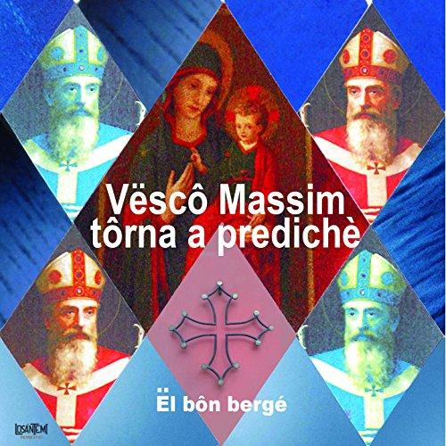 Vescovo Massimo (Versione radio cantata in lingua italiana) (Radio Lingua)