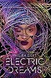 Philip K. Dick's Electric Dreams (English Edition)