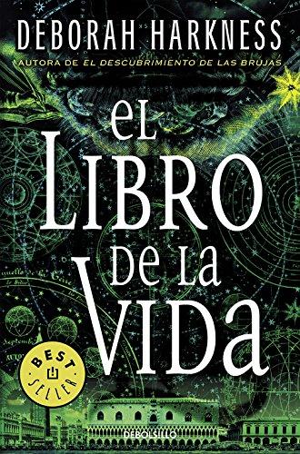 El libro de la vida (El descubrimiento de las brujas 3) par Deborah Harkness