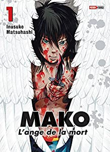 Mako - L'ange de la mort Edition simple Tome 1
