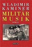 Image de Militärmusik: Roman