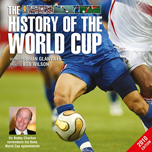 The History of the World Cup - 2010 Edition  Audiolibri
