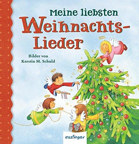 (Meine liebsten ...: Meine liebsten Weihnachtslieder)