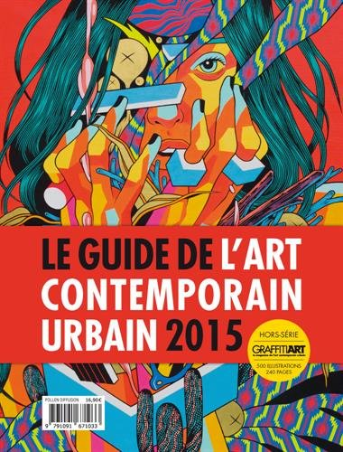 Guide de l'art contemporain urbain 2015