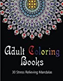 Telecharger Livres Adult Coloring Books 30 Stress Relieving Mandalas Coloring Books For Adults Volume 1 by Susan Stressless 2016 02 11 (PDF,EPUB,MOBI) gratuits en Francaise