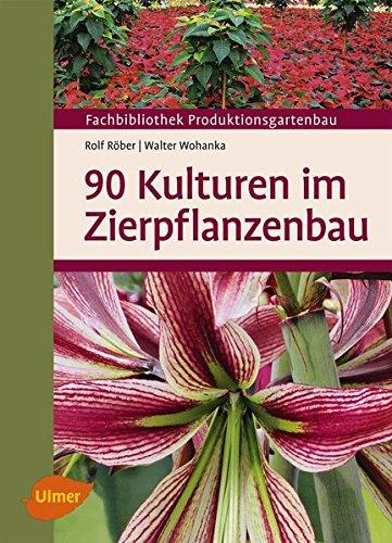 90 Kulturen im Zierpflanzenbau