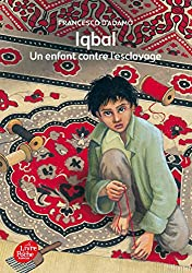 Iqbal - Un enfant contre l'esclavage