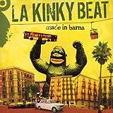 Songtexte von La Kinky Beat - Made in Barna