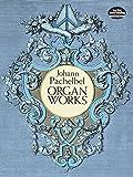 Die besten Dover Publications Holzbläser - Johann Pachelbel Organ Works (Dover Music for Organ) Bewertungen