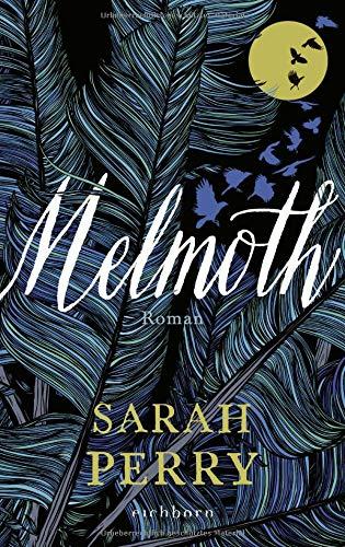 Buchseite und Rezensionen zu 'Melmoth: Roman' von Sarah Perry