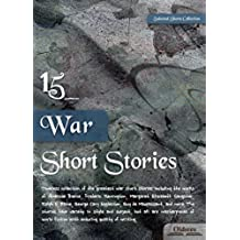 15 War Short Stories - SELECTED SHORTS COLLECTION (English Edition)