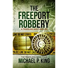 The Freeport Robbery (The Travelers Book 4) (English Edition)