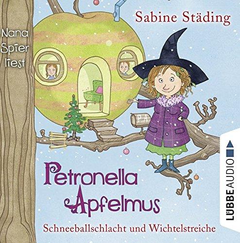 Petronella Apfelmus: Schneeballschlacht und Wichtelstreiche. Teil 3. (Buchhandlung, Hörbücher Kindle)