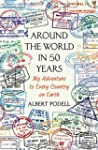 Around the World in 50 Years: My Adve...