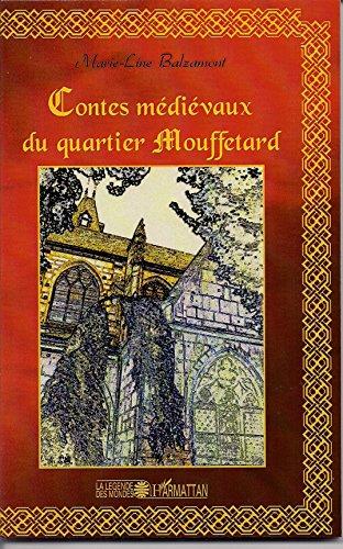 [EPUB] Contes médiévaux du quartier mouffetard (la légende des mondes)