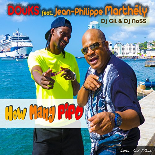 How Many Pipo (feat. Jean-Philippe Marthély) [DJ Gil & DJ Noss Remix]