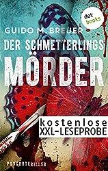 Kostenlose XXL-Leseprobe: Der Schmetterlingsmörder: Psychothriller