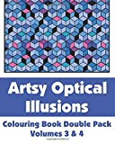 Artsy Optical Illusions Colouring Book Double Pack (Volumes 3 & 4) (Art-Filled Fun Colouring Books)