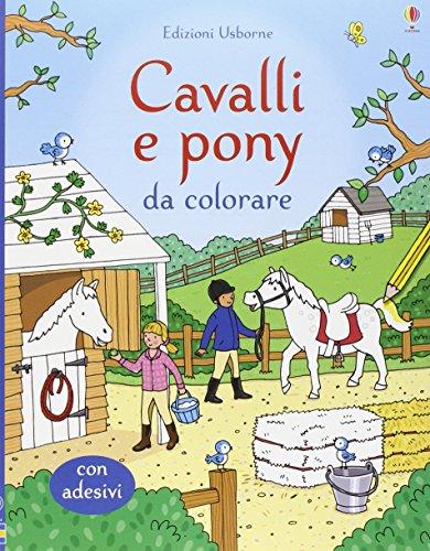 Cavalli e pony da colorare. Ediz. illustrata