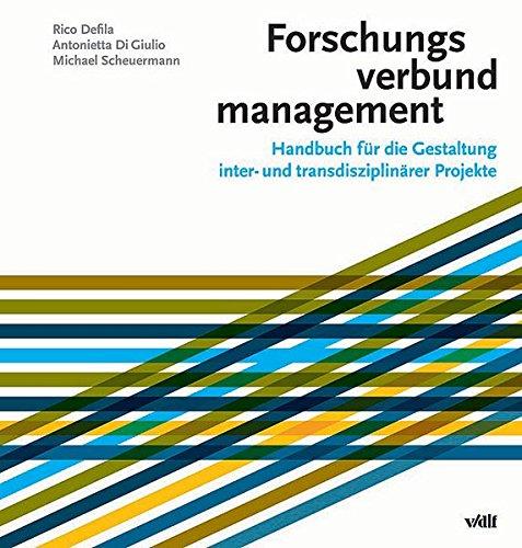 forschungsverbundmanagement-handbuch-fur-die-gestaltung-inter-und-transdisziplinarer-projekte