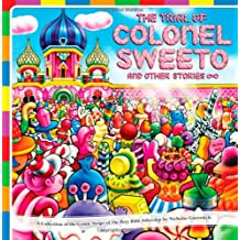 The Perry Bible Fellowship: The Trial of Colonel Sweeto and Other Stories (2nd printing)