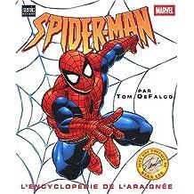 Spider-Man. L'encyclopédie de l'araignée