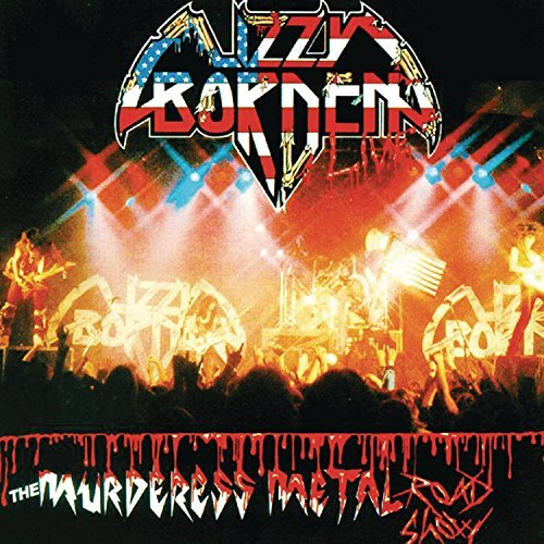 The Murderess Metal Roadshow by Lizzy Borden (1995-08-22)
