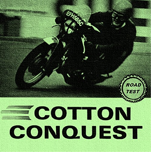 COTTON CONQUEST Road Test 1966: 100MPH Plus Road Going Racer. (English Edition)