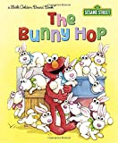 The Bunny Hop (Sesame Street) (Little Golden Board Books)