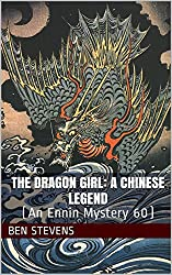 The Dragon Girl: A Chinese Legend: (An Ennin Mystery 60) (English Edition)