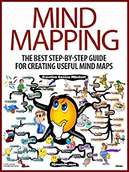 Mind Mapping: The Best Step-by-Step Guide for Creating Useful Mind Maps by [Evans, Ben]