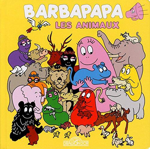 Barbapapa les animaux (livre sonore) par Alice et Thomas TAYLOR