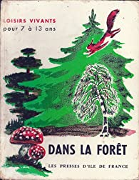 Dans la forêt par  Les Presses d'Ile-de-France