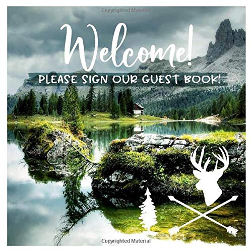Welcome: Mountain Lake Guestbook For Vacation House, Guesthouse Lodge Visitors, Rental Cabin B&B Holiday Hotel- Lined Square Pages To Write In, Sign In - Alpine Nature Guest Home Book -