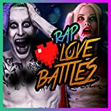 Joker X Harley Quinn - Love Battles