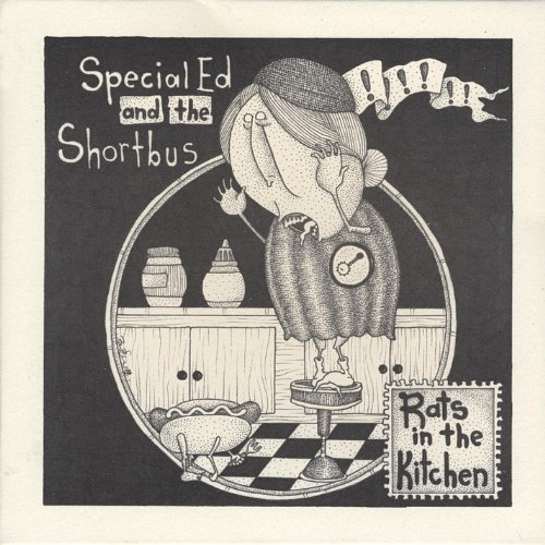 Rat In The Kitchen: Rats In The Kitchen Ep By Special Ed And The Shortbus On