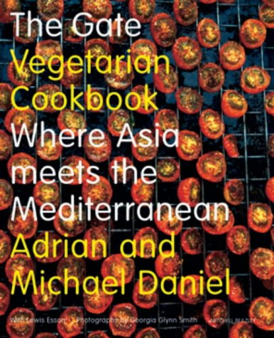 The Gate Vegetarian Cookbook: Where Asia meets the Mediterranean (Mitchell Beazley Food)